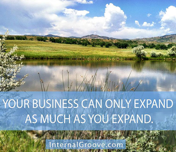Your Business Can Only Expand As Much As You Expand