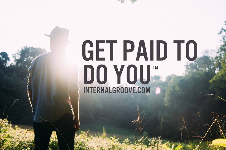 Internal Groove Published by Adriane Laws Like This Page · April 28 · The Beauty of Getting Paid to do YOU!