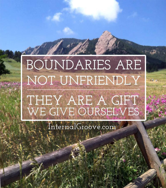 Boundaries are not unfriendly. They are a gift we give ourselves.