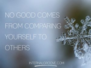 No Good Comes From Comparing Yourself to Others