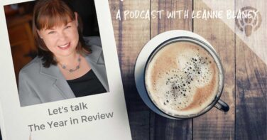 The Year in Review | Ignite Your Life Podcast with Leanne Blaney