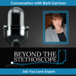Career Transitions | Beyond the Stethoscope Podcast with Angela Demaree