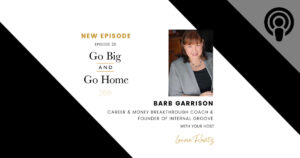 Doing Business Better | Go Big and Go Home with Lauren Ravitz