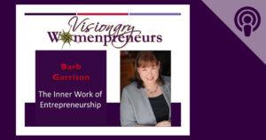 The Inner Work of Entrepreneurship   Visionary Womenpreneurs Radio Podcast with Donna Lynn Price